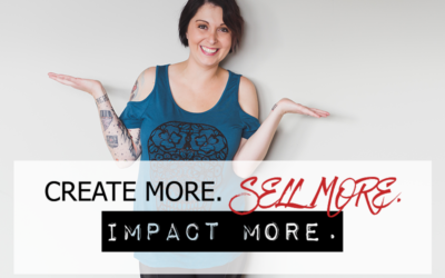 CREATE MORE. SELL MORE. IMPACT MORE.